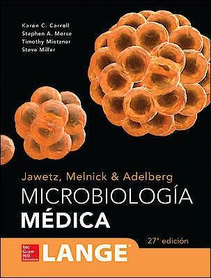Portada del libro 9786071513700 Jawetz, Melnick y Adelberg Microbiologia Medica. Lange