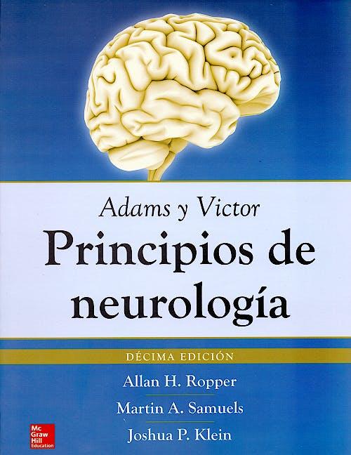 Portada del libro 9786071513878 Adams y Victor Principios de Neurología
