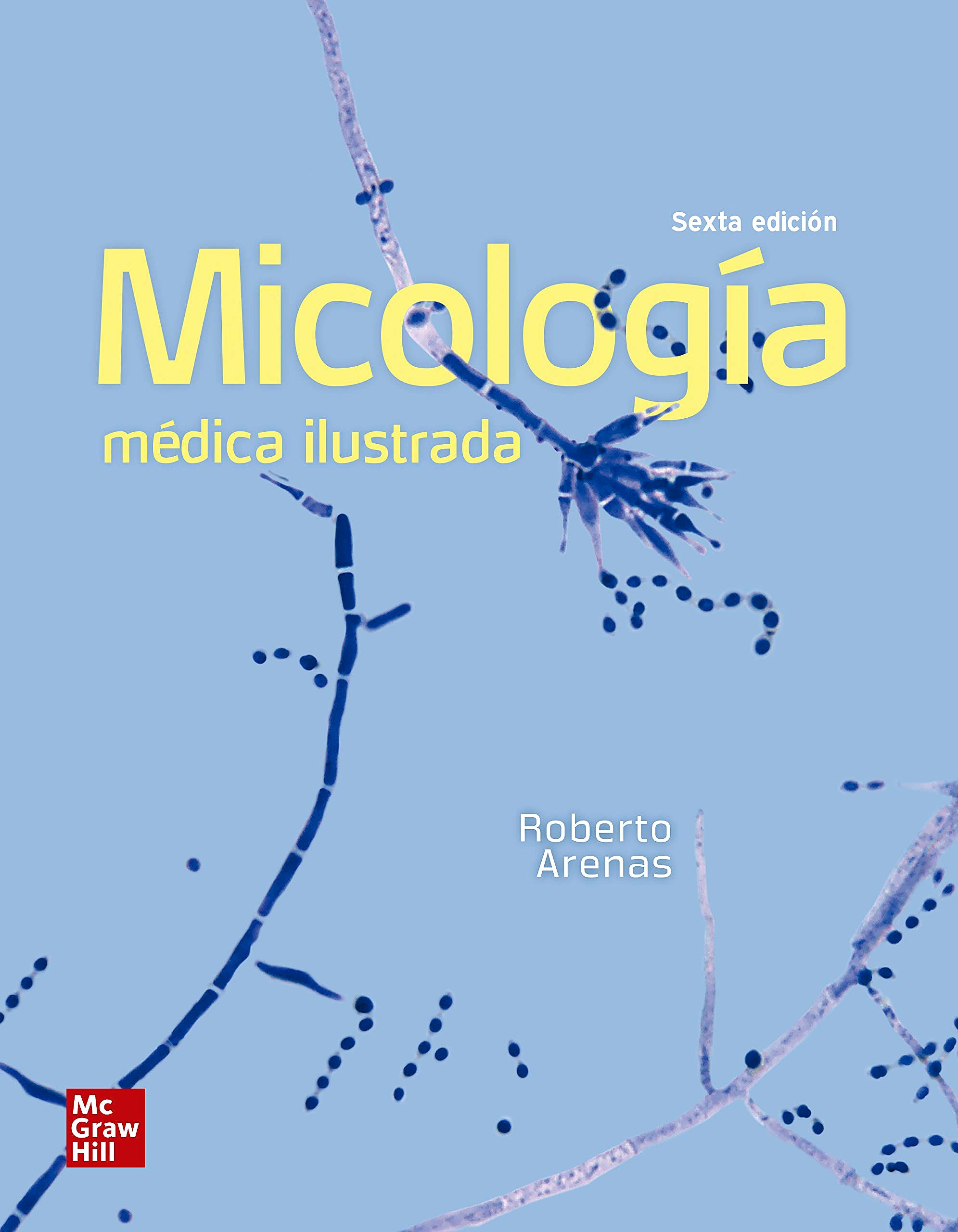 Portada del libro 9786071514240 Micología Médica Ilustrada