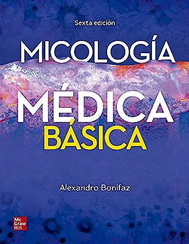 Portada del libro 9786071514387 Micología Médica Básica