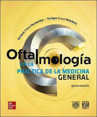 Portada del libro 9786073016353 Oftalmología en la Práctica de la Medicina General