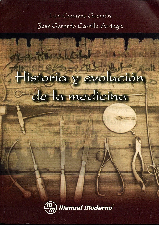 Portada del libro 9786074480276 Historia y Evolucion de la Medicina