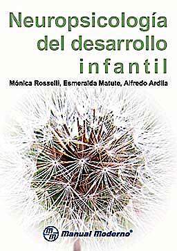 Portada del libro 9786074480436 Neuropsicología del Desarrollo Infantil