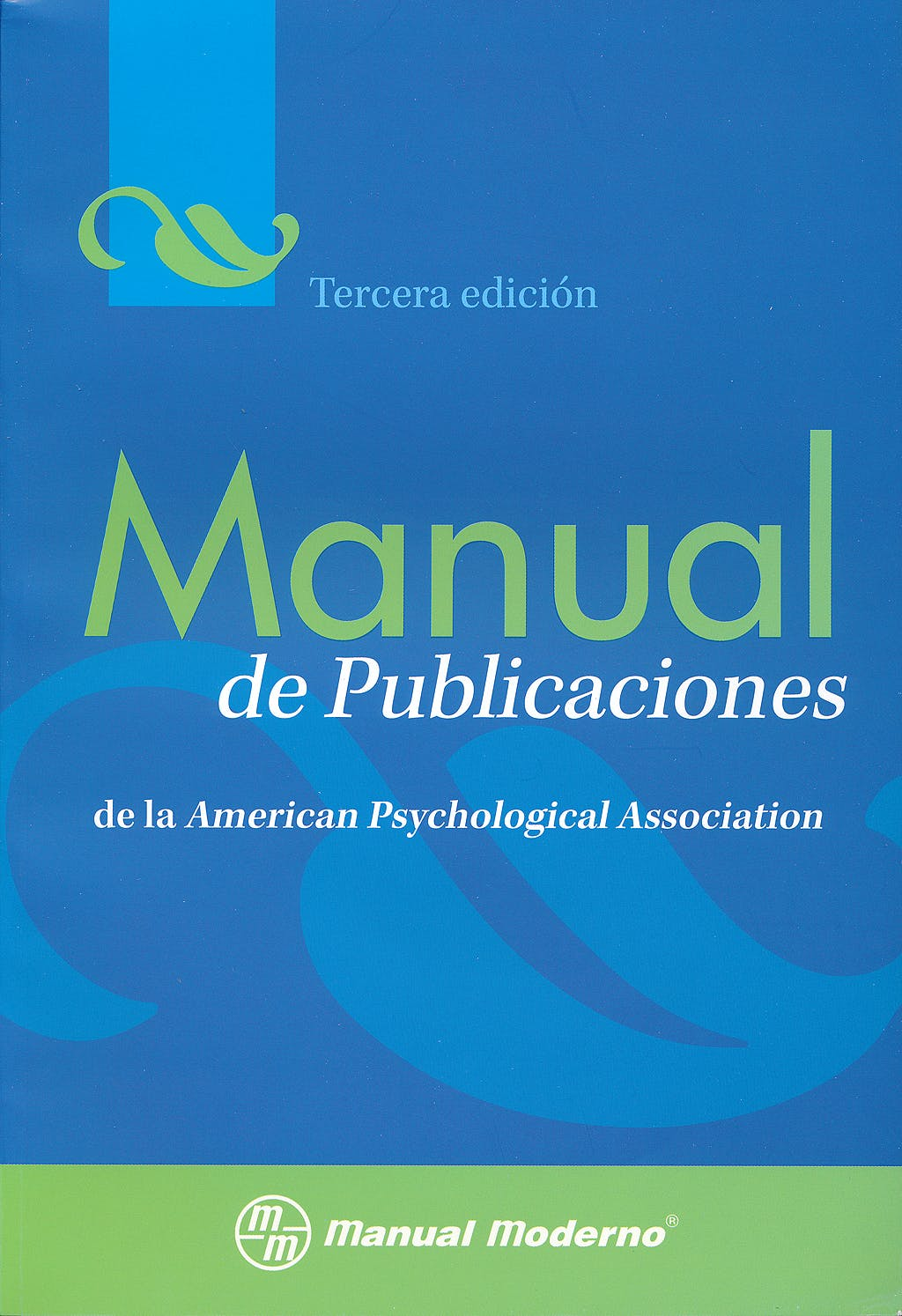 Portada del libro 9786074480528 Manual de Publicaciones de la American Psychological Association