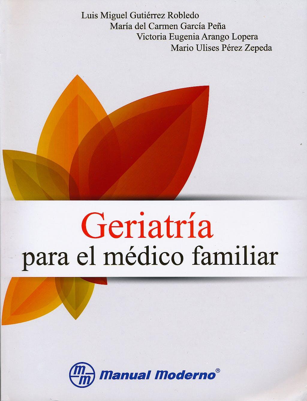 Portada del libro 9786074481198 Geriatría para el Médico Familiar