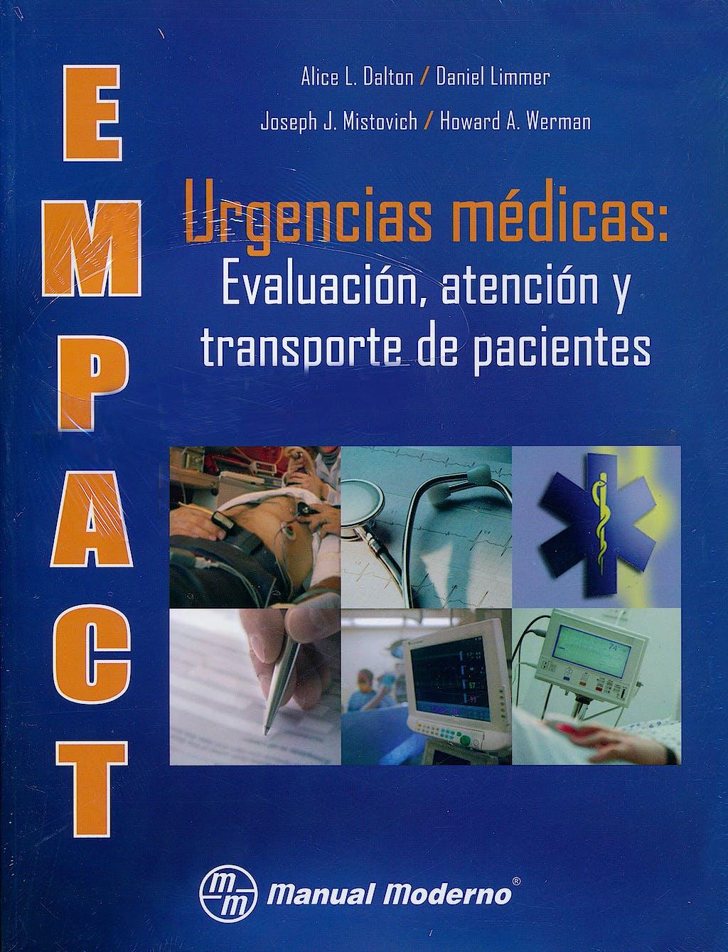 Portada del libro 9786074481716 Empact, Urgencias Medicas: Evaluacion, Atencion y Transporte de Pacientes