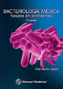 Portada del libro 9786074484083 Bacteriologia Medica Basada en Problemas