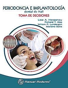 Portada del libro 9786074484106 Periodoncia e Implantologia Dental de Hall. Toma de Decisiones