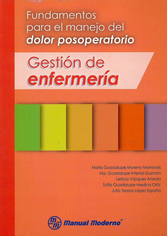 Portada del libro 9786074485202 Fundamentos para el Manejo del Dolor Posoperatorio. Gestion de Enfermeria