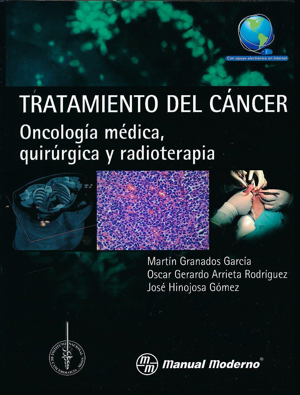 Portada del libro 9786074485486 Tratamiento del Cáncer. Oncología Médica, Quirúrgica y Radioterapia