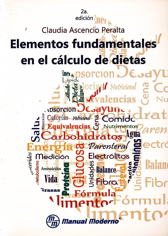 Portada del libro 9786074485868 Elementos Fundamentales en el Cálculo de Dietas