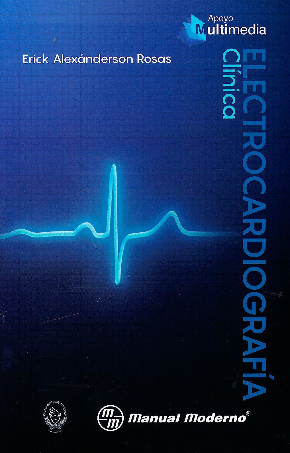 Portada del libro 9786074486247 Electrocardiografía Clínica