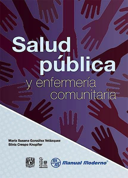 Portada del libro 9786074486865 Salud Pública y Enfermería Comunitaria