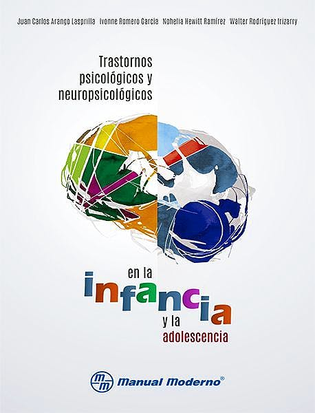 Portada del libro 9786074487169 Trastornos Psicológicos y Neuropsicológicos en la Infancia y la Adolescencia