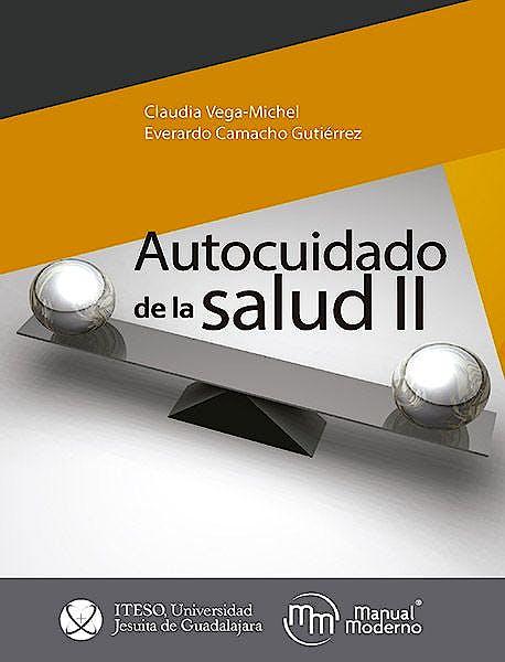 Portada del libro 9786074487244 Autocuidado de la Salud II