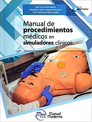 Portada del libro 9786074487251 Manual de Procedimientos Médicos en Simuladores Clínicos