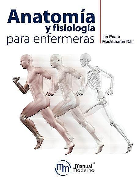 Portada del libro 9786074487695 Anatomía y Fisiología para Enfermeras