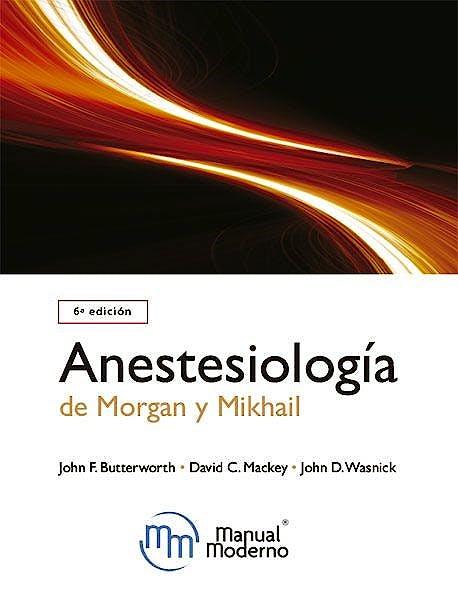 Portada del libro 9786074488418 Anestesiología de Morgan y Mikhail