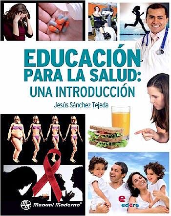 Portada del libro 9786077705284 Educacion para la Salud: Una Introduccion