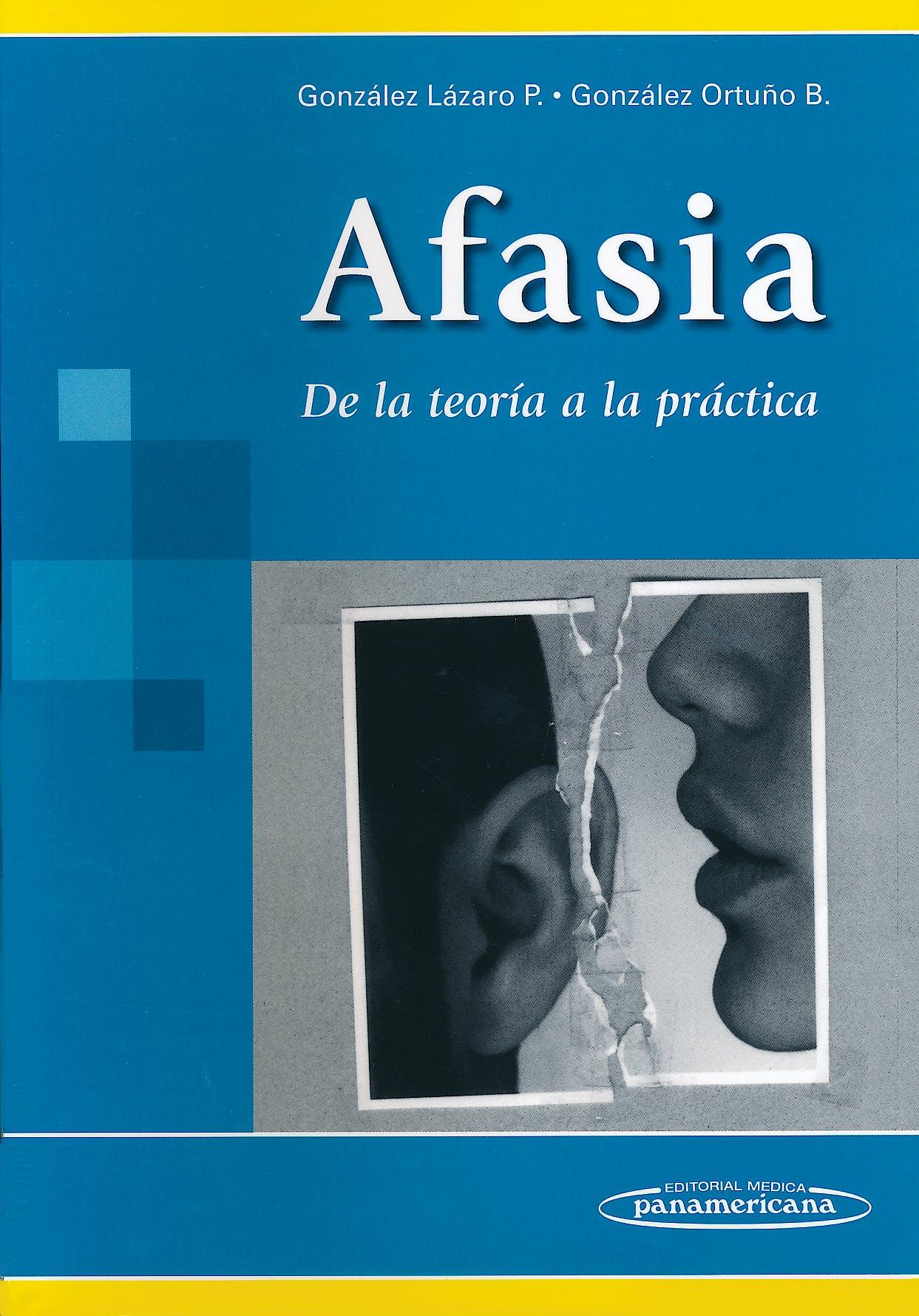 Portada del libro 9786077743378 Afasia. De la Teoría a la Práctica