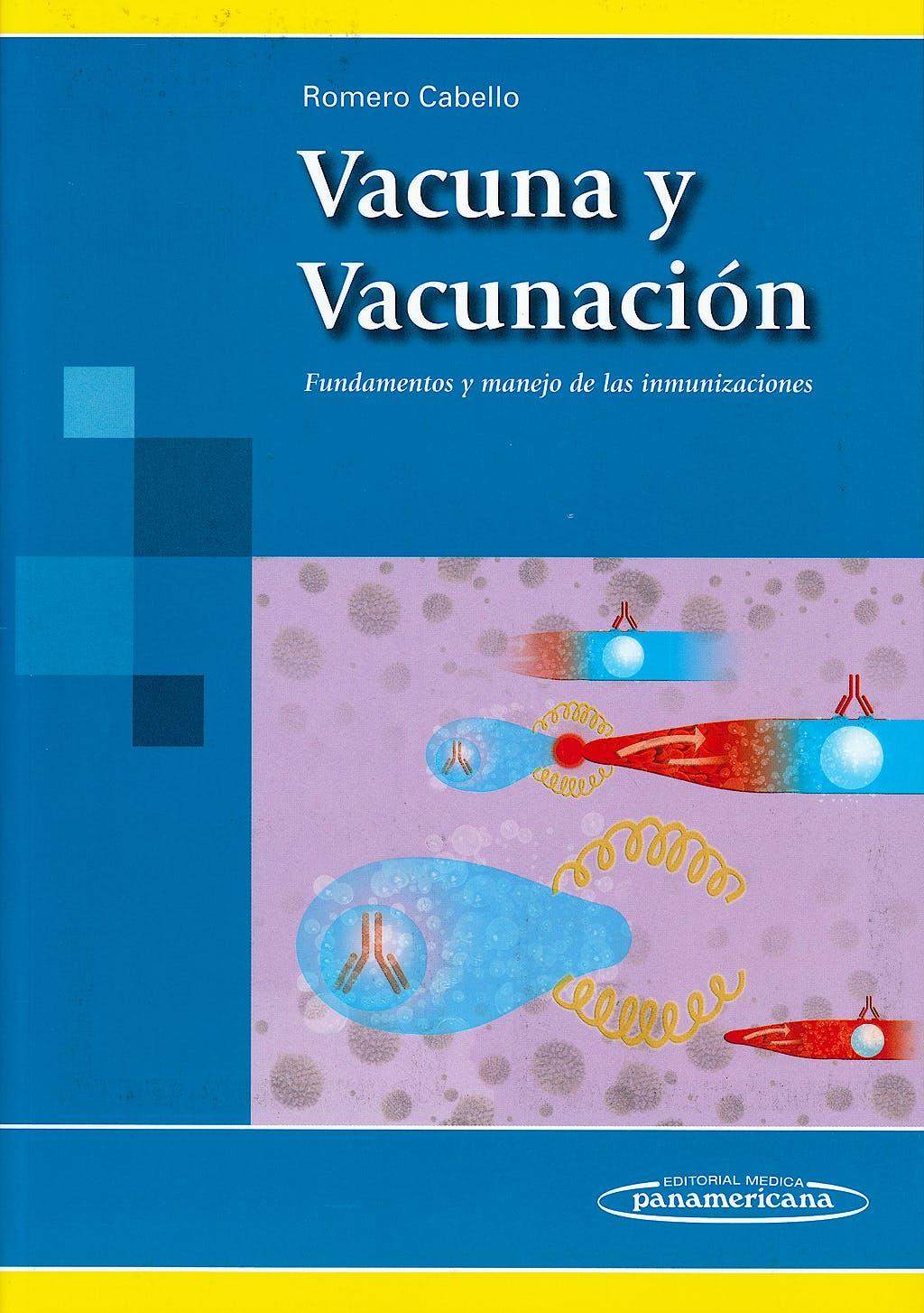 Portada del libro 9786077743767 Vacuna y Vacunación. Fundamentos y Manejo de las Inmunizaciones