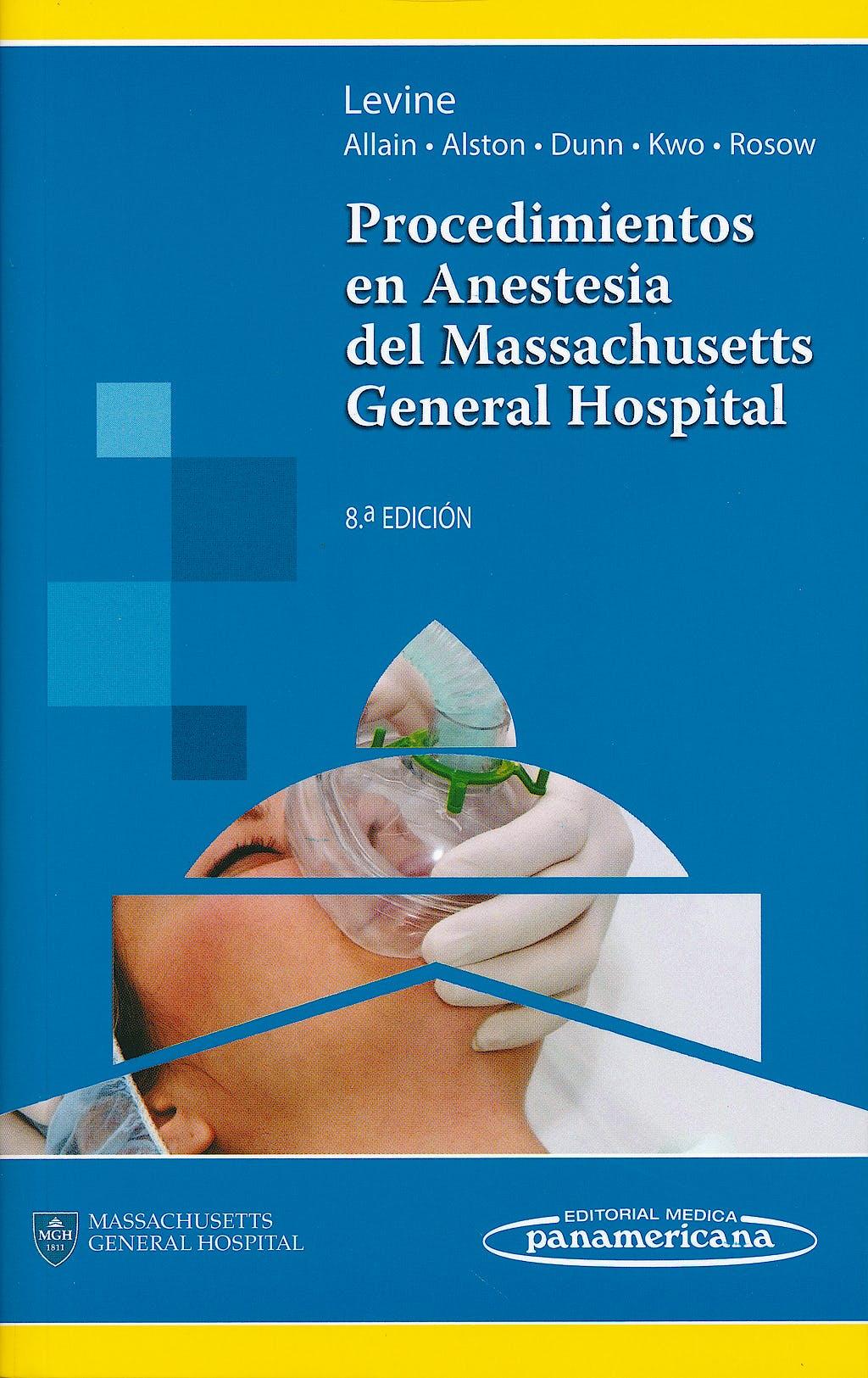 Portada del libro 9786077743798 Procedimientos en Anestesia del Massachusetts General Hospital
