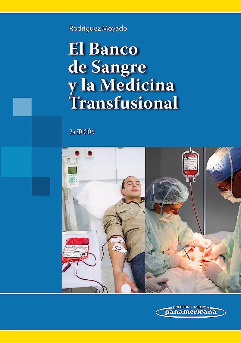 Portada del libro 9786077743989 El Banco de Sangre y la Medicina Transfusional