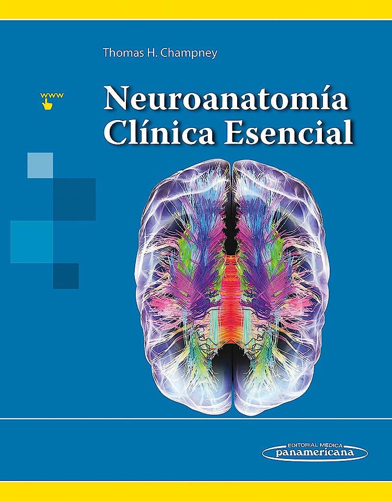 Portada del libro 9786078546008 Neuroanatomía Clínica Esencial