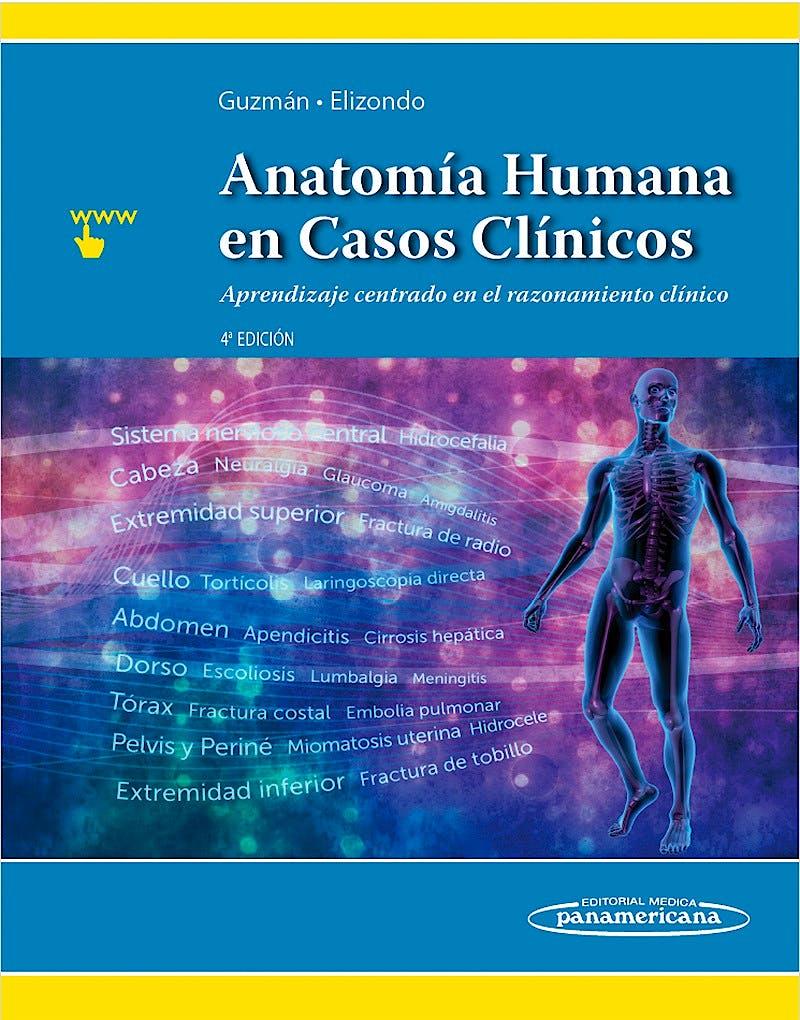 Portada del libro 9786078546169 Anatomía Humana en Casos Clínicos. Aprendizaje Centrado en el Razonamiento Clínico + Acceso Online