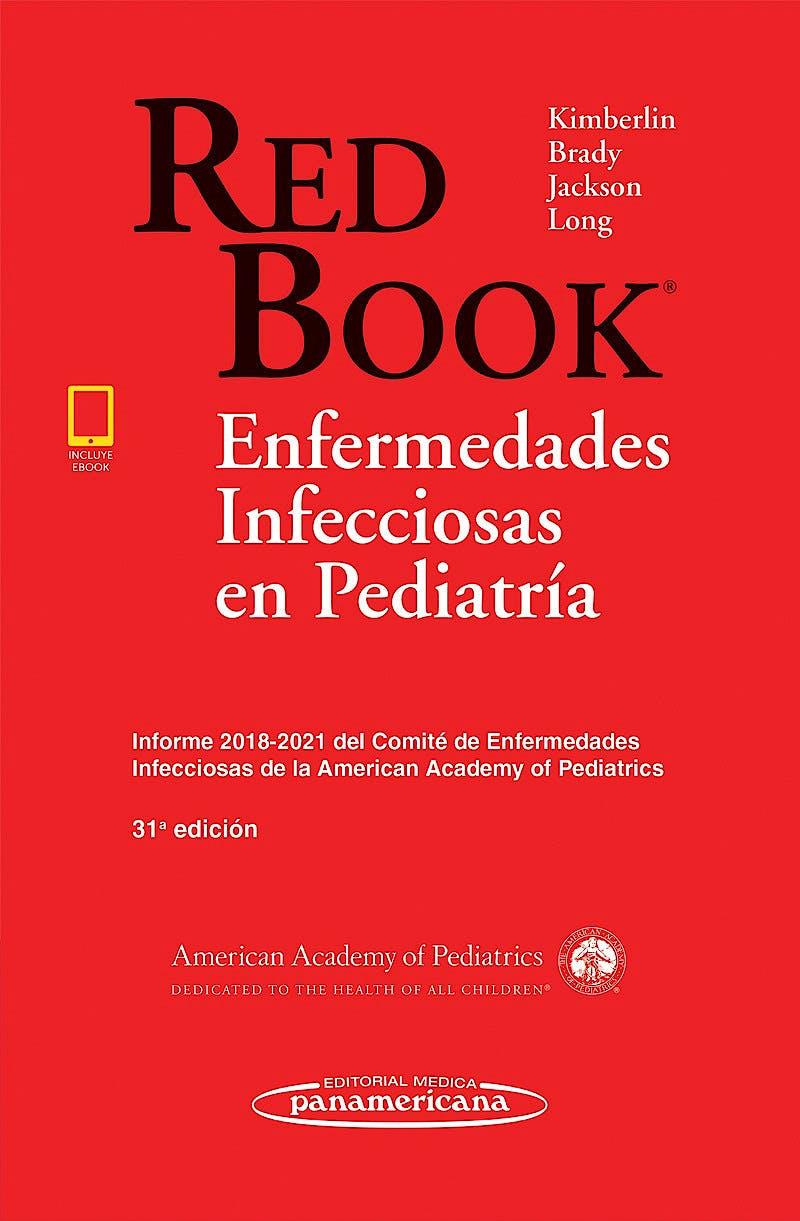 Portada del libro 9786078546183 RED BOOK Enfermedades Infecciosas en Pediatría. Informe 2018-2021 del Comité de Enfermedades Infecciosas de la AAP (Incluye Versión Digital)