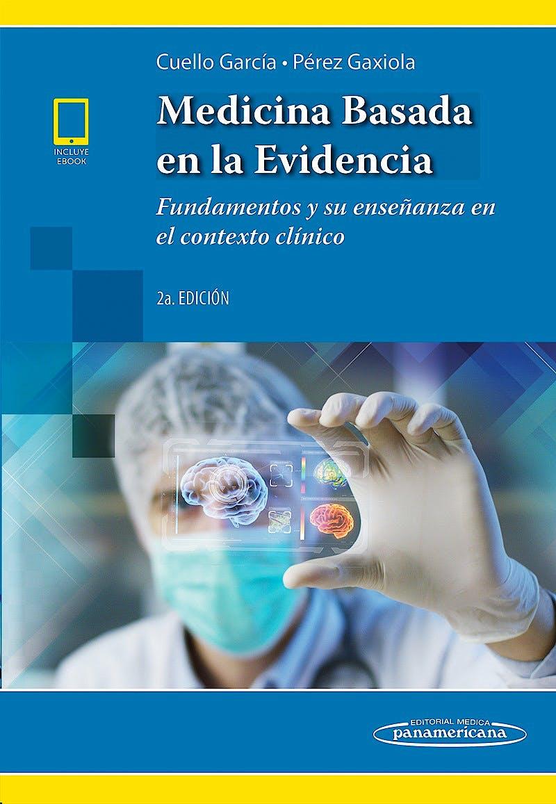 Portada del libro 9786078546213 Medicina Basada en la Evidencia. Fundamentos y su Enseñanza en el Contexto Clínico (Incluye Versión Digital)