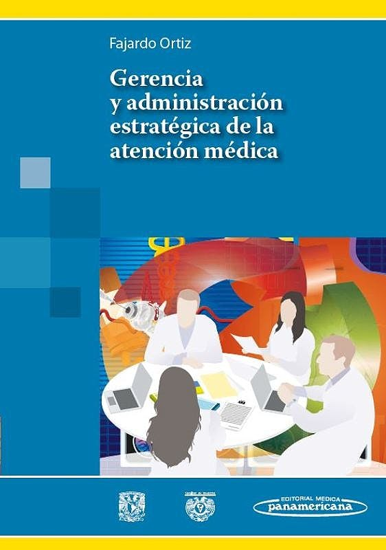 Portada del libro 9786079356583 Gerencia y Administracion Estrategica de la Atencion Medica