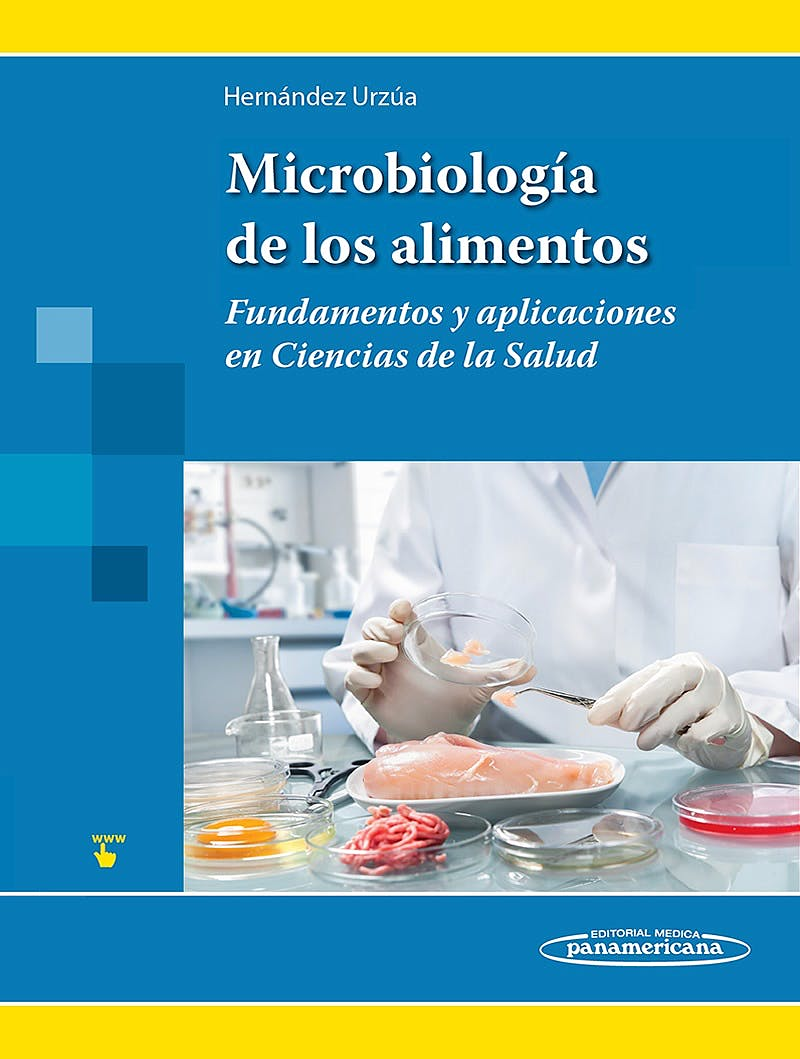 Portada del libro 9786079356842 Microbiología de los Alimentos. Fundamentos y Aplicaciones en Ciencias de la Salud + Acceso Online
