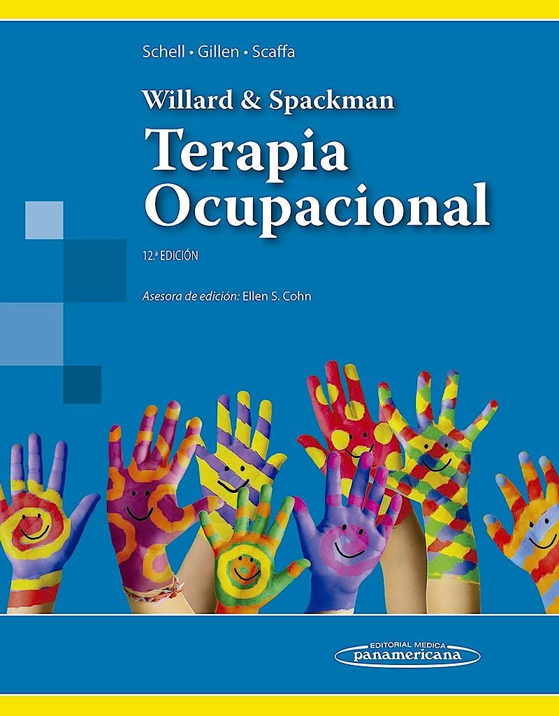 Portada del libro 9786079356866 Willard y Spackman Terapia Ocupacional