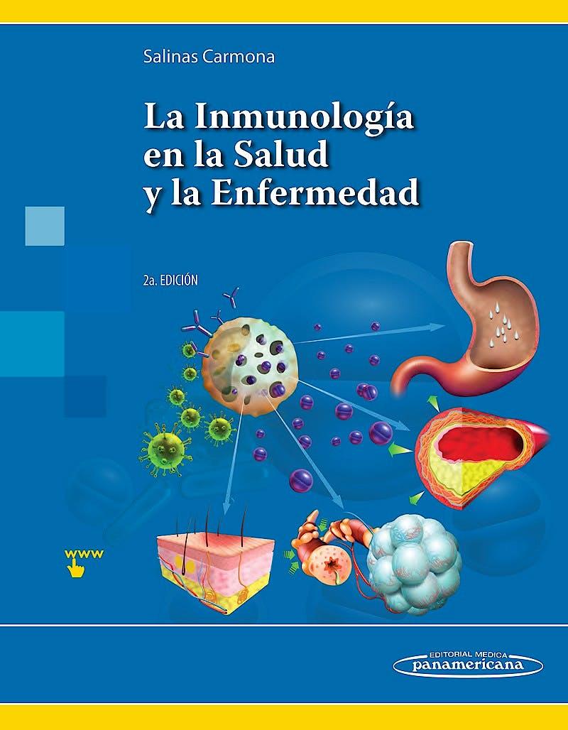Portada del libro 9786079736811 La Inmunología en la Salud y la Enfermedad