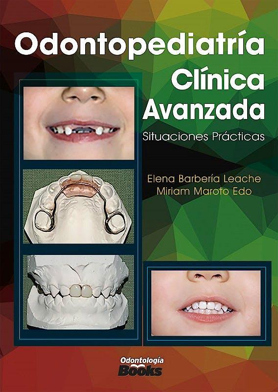 Portada del libro 9786079833619 Odontopediatría Clínica Avanzada. Situaciones Prácticas