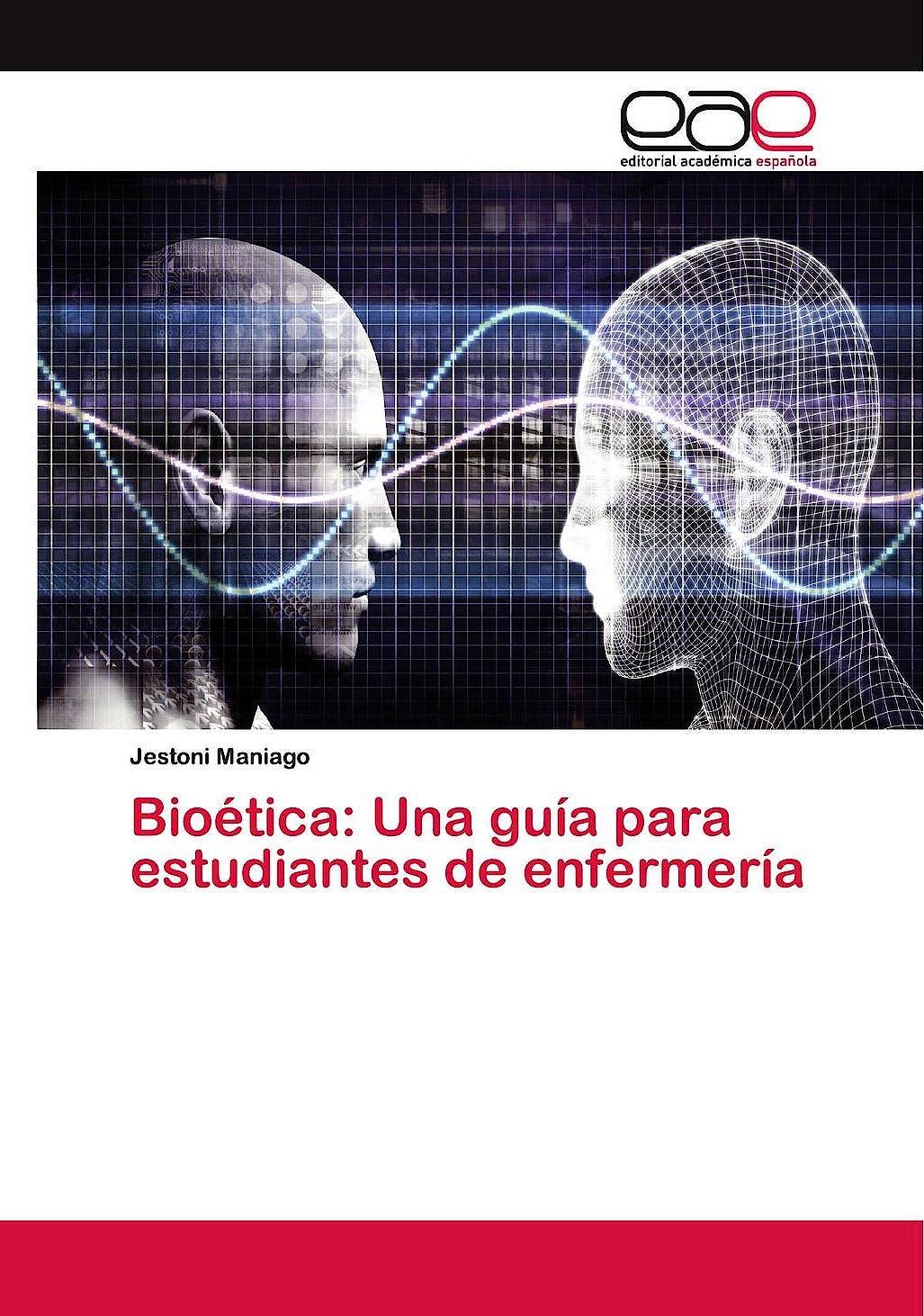 Portada del libro 9786200400512 Bioética. Una Guía para Estudiantes de Enfermería