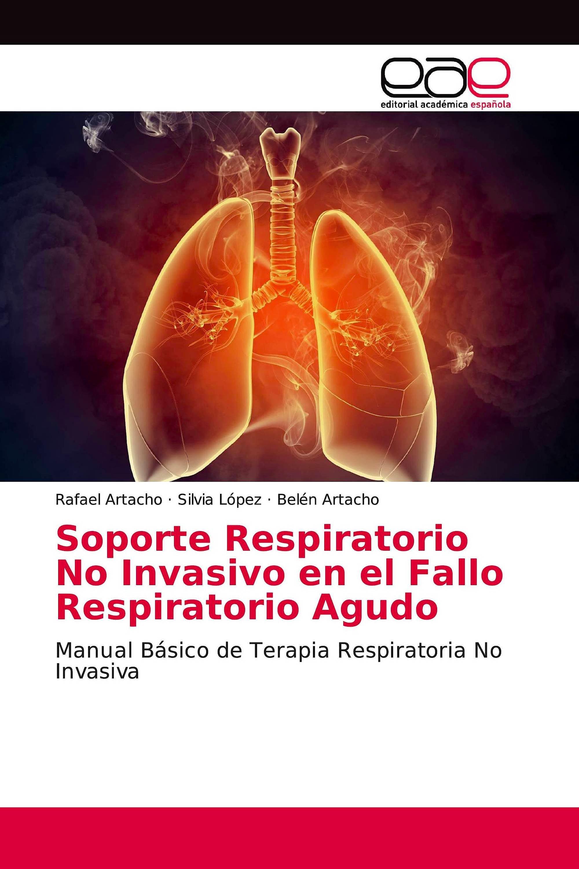 Portada del libro 9786202101981 Soporte Respiratorio no Invasivo en el Fallo Respiratorio Agudo: Manual Básico de Terapia Respiratoria no Invasiva