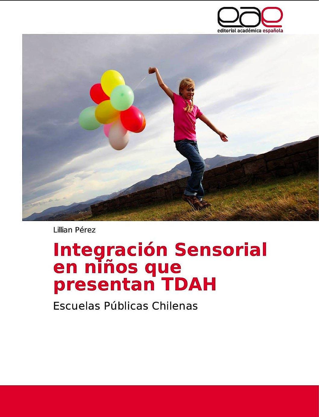 Portada del libro 9786202141741 Integración Sensorial en Niños que Presentan TDAH: Escuelas Públicas Chilenas