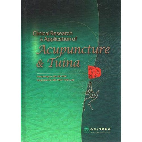 Portada del libro 9787117080514 Clinical Research and Application of Acupuncture and Tuina