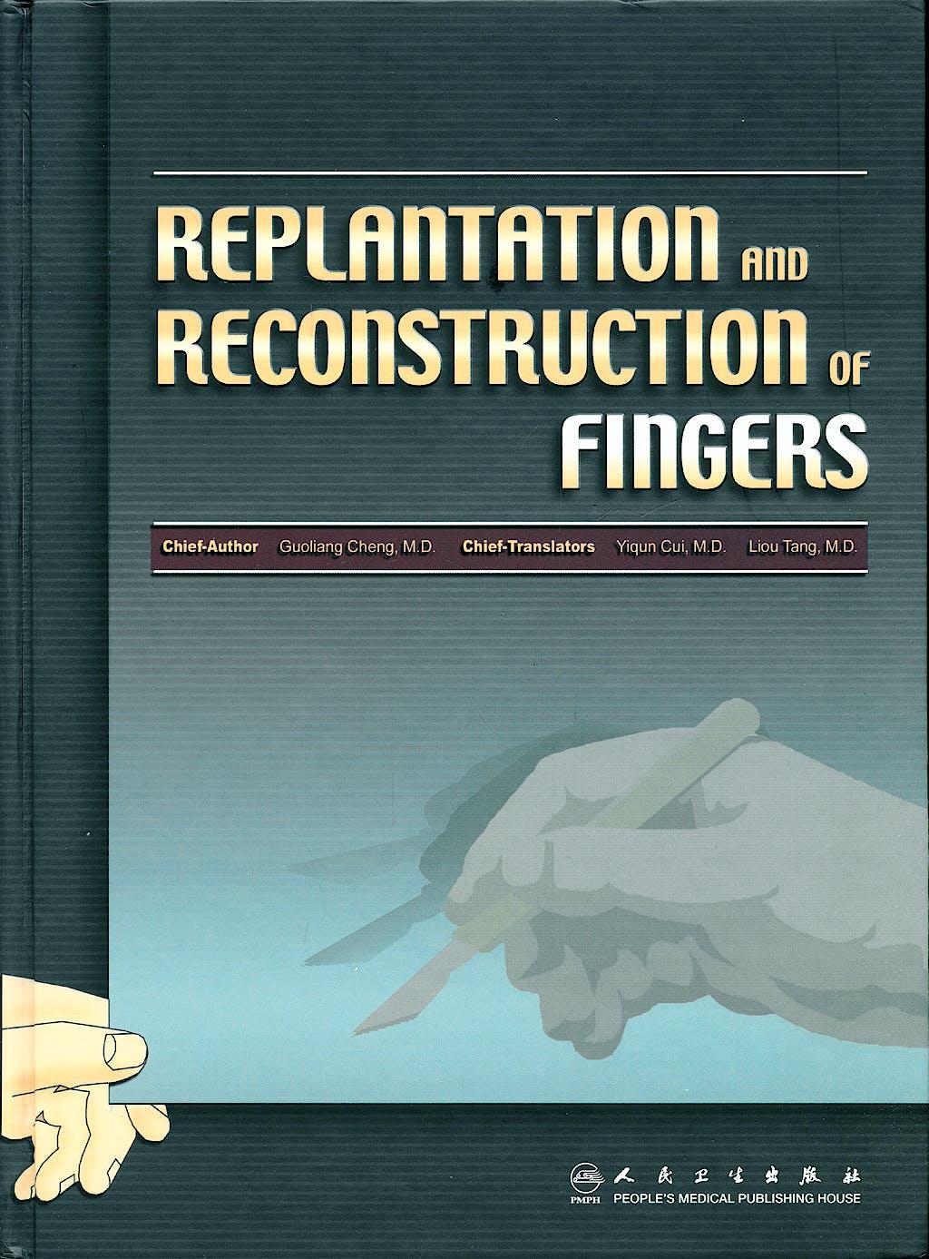 Portada del libro 9787117092524 Replantation and Reconstruction of Fingers