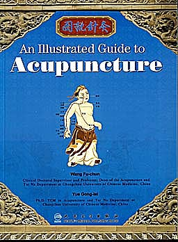 Portada del libro 9787117116183 An Illustrated Guide to Chinese Acupuncture