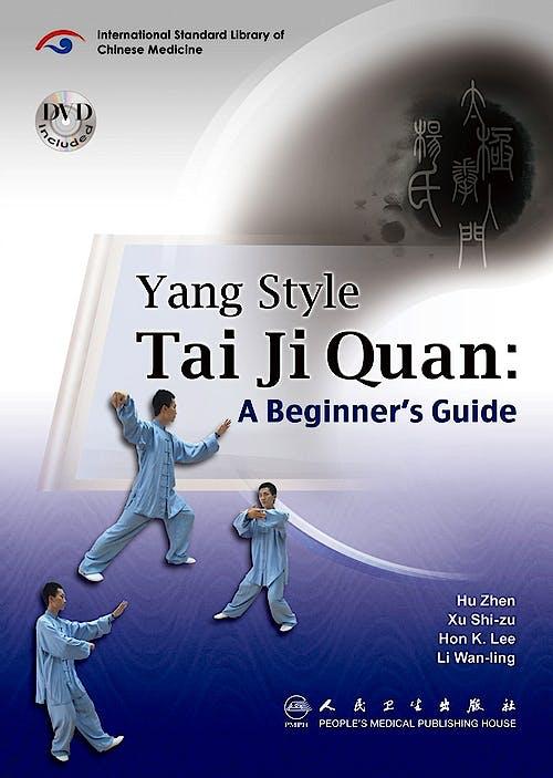 Portada del libro 9787117133531 Yang Style Tai Ji Quan: A Beginner's Guide + Dvd