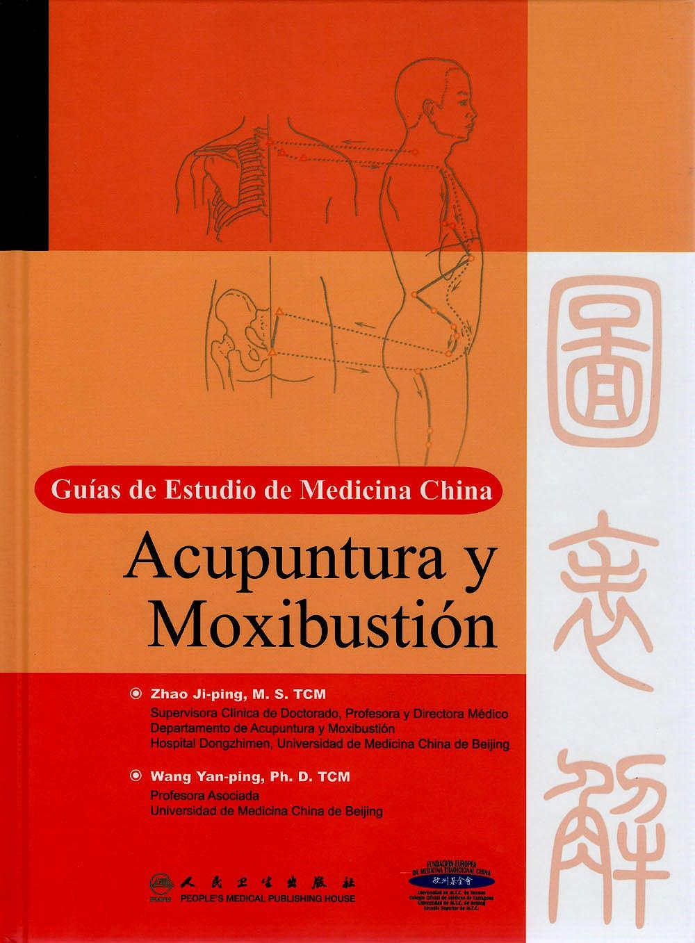 Portada del libro 9787117135665 Acupuntura y Moxibustión. Guías de Estudio de Medicina China