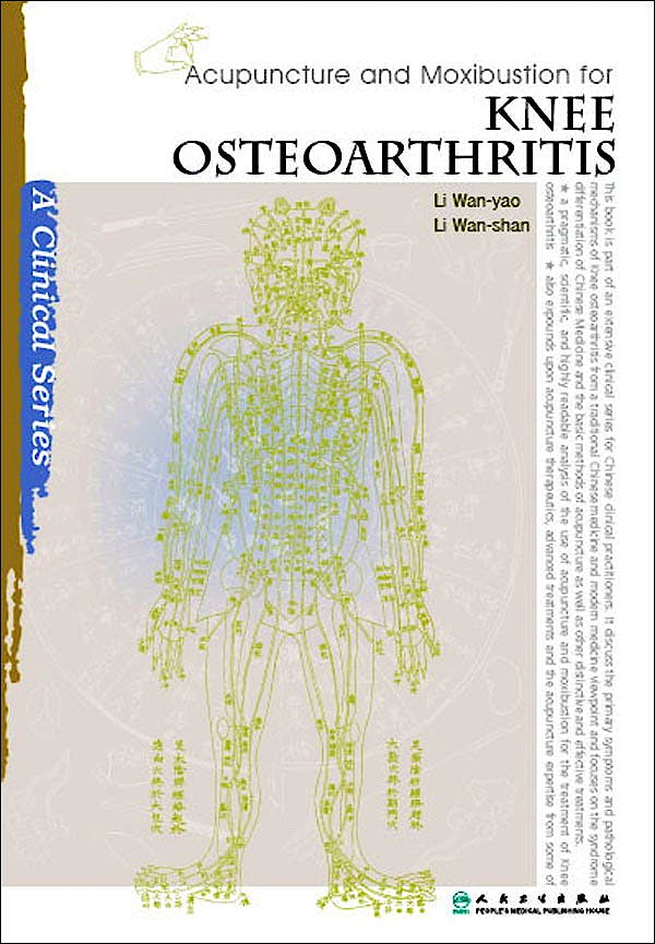 Portada del libro 9787117139731 Acupuncture and Moxibustion for Knee Osteoarthritis (A Clinical Series)