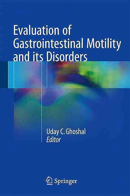 Portada del libro 9788132208211 Evaluation of Gastrointestinal Motility and Its Disorders