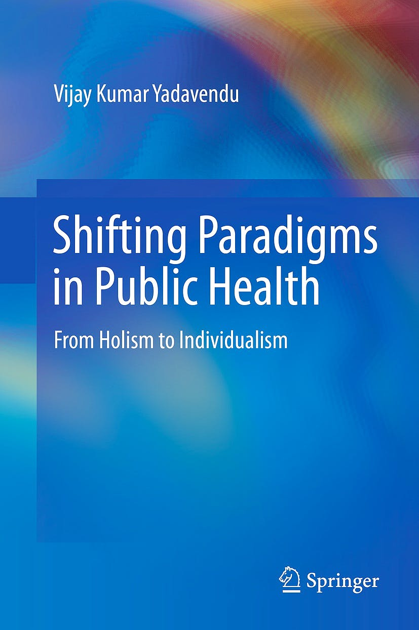 Portada del libro 9788132216438 Shifting Paradigms in Public Health. from Holism to Individualism