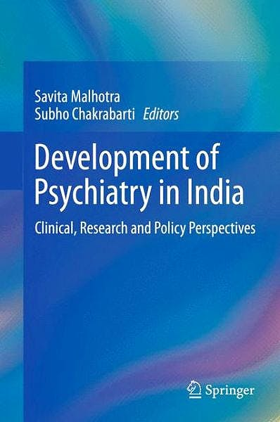 Portada del libro 9788132216735 Development of Psychiatry in India. Clinical, Research and Policy Perspectives