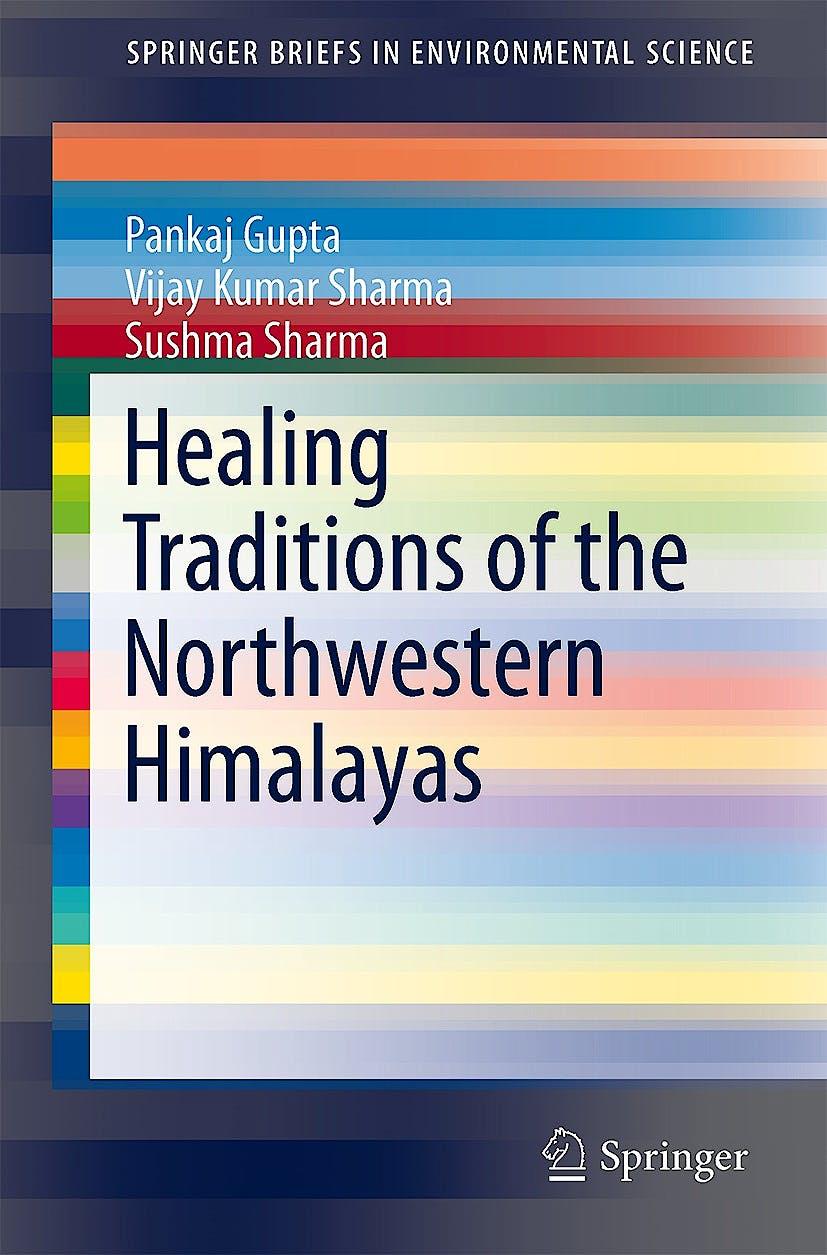 Portada del libro 9788132219248 Healing Traditions of the Northwestern Himalayas (Springerbriefs in Environmental Science)