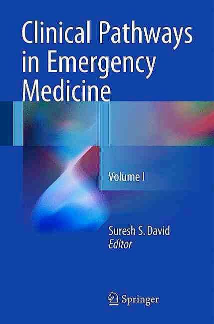 Portada del libro 9788132227083 Clinical Pathways in Emergency Medicine, Vol. 1